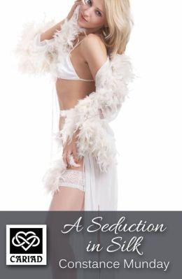 A Seduction in Silk: Cariad Singles
