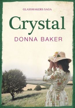 Crystal : Book 1 in the Glassmakers Saga