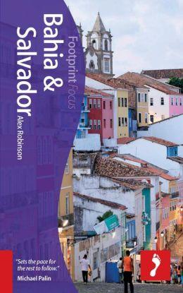 Bahia & Salvador Focus Guide, 2nd