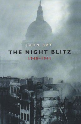 The Night Blitz: 1940-1941
