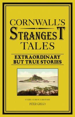 Cornwall's Strangest Tales
