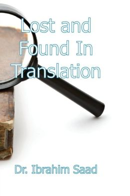 Lost and Found in Translation