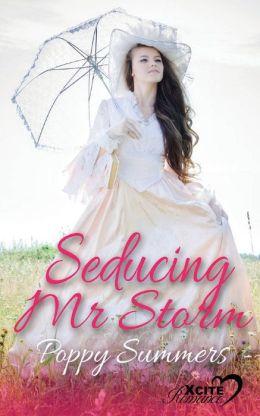 Seducing Mr Storm