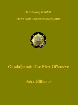 Guadalacanal: The First Offensive