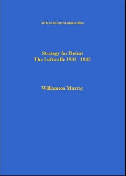 Strategy for the Defeat of the Luftwaffe