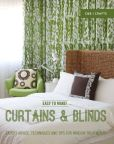 Book Cover Image. Title: Easy to Make! Curtains & Blinds:  Expert Advice, Techniques and Tips for Window Treatments, Author: Wendy Baker