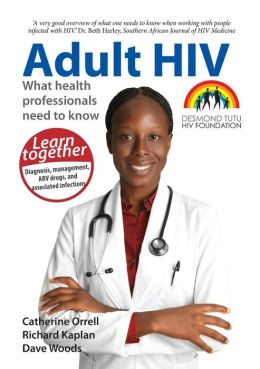 Adult HIV: What Health Professionals Need to Know