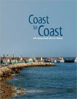Coast to Coast: Life Along South Africa's Shores