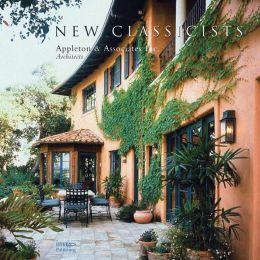 New Classicists: Appleton & Associates, Inc. Architects
