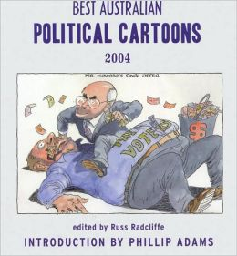 Best Australian Political Cartoons 2004