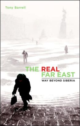 The Real Far East: Way Beyond Siberia