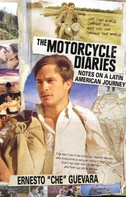 The Motorcycle Diaries (Film Tie-in Edition): Notes on a Latin American Journey