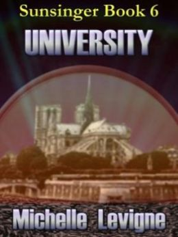 University [Sunsinger Chronicles Book 6]