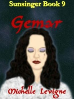 Gemar [Sunsinger Chronicles Book 9]