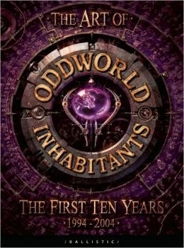 The Art of Oddworld: Inhabitants: The First Ten Years, 1994-2004