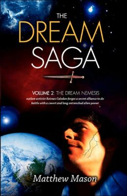 The Dream Saga: Volume 2: The Dream Nemesis