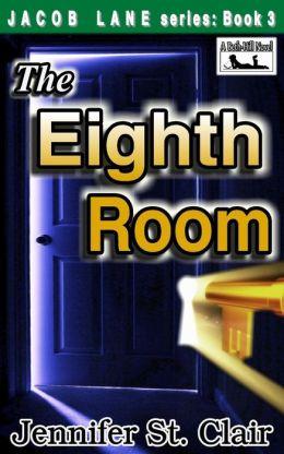 Jacob Lane Series Book 3: The Eighth Room