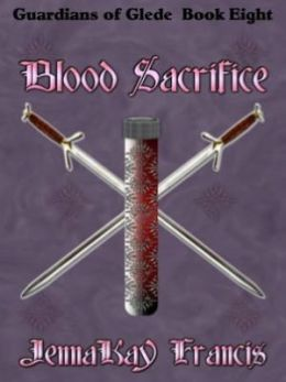 Blood Sacrifice [The Guardians of Glede Book 8]