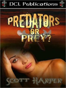 Predators or Prey?