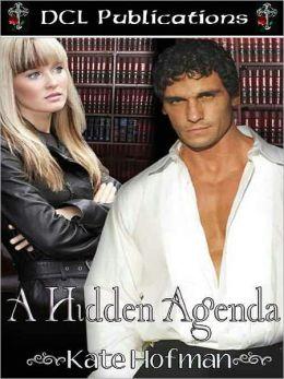A Hidden Agenda