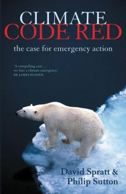 Climate Code Red: The Case for Emergency Action