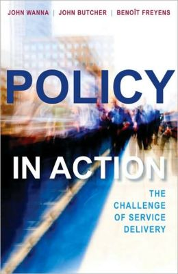 Policy in Action: The Challenge of Service Delivery