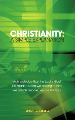 Christianity A Simple Explanation