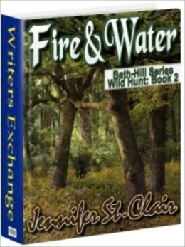 Beth-Hill Series Book 2: Fire and Water