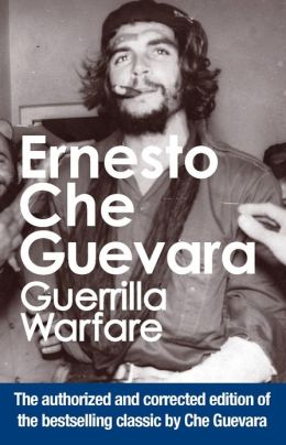 Guerrilla Warfare: Authorized Edition