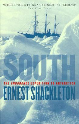 South: The Endurance Expedition to Antarctica