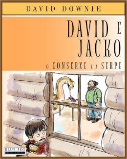 David E Jacko: O Conserxe E A Serpe (Galician Edition)