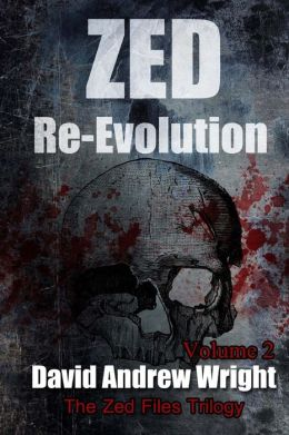 Zed Re-Evolution: Book Two of the Zed Files Trilogy
