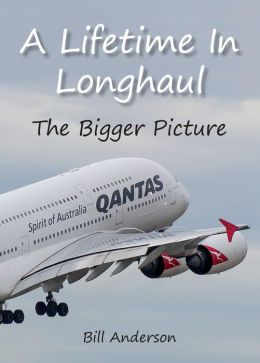 A Lifetime in Longhaul - The Bigger Picture