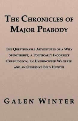 The Chronicles Of Major Peabody