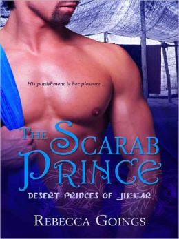 The Scarab Prince [Desert Princes of Jikkar, Book II]