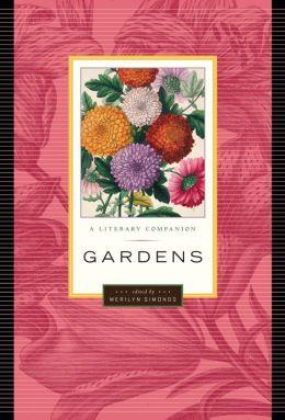 Gardens: A Literary Companion