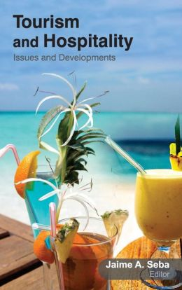 Tourism and Hospitality: Issues and Developments