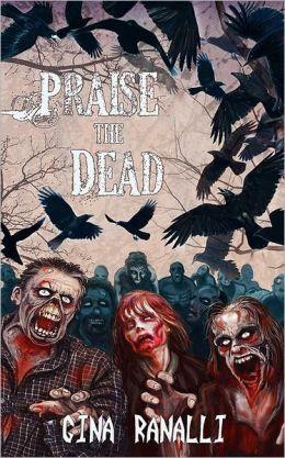 Praise The Dead