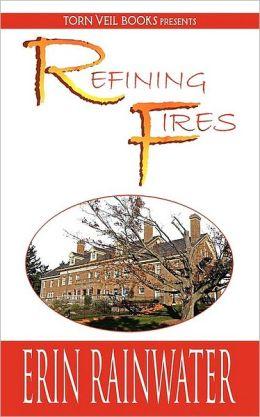 Refining Fires: A Christian Romance Novel