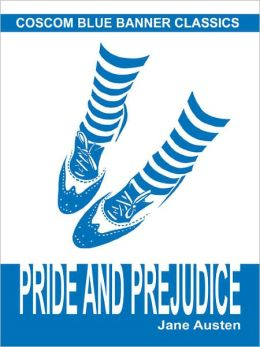 Pride and Prejudice (Coscom Blue Banner Classics)