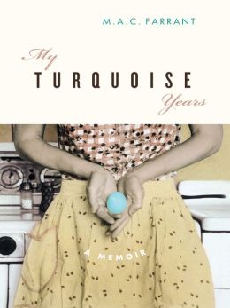 My Turquoise Years: A Memoir