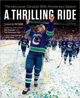 A Thrilling Ride: The Vancouver Canucks' Fortieth Anniversary Season