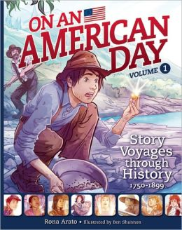On an American Day: Story Voyages Through History 1750-1899