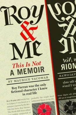 Roy and Me: This is Not a Memoir