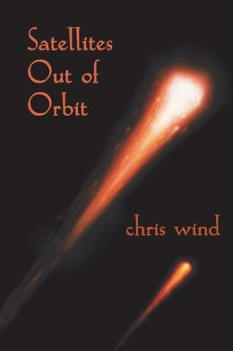 Satellites Out of Orbit chris wind