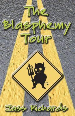 The Blasphemy Tour