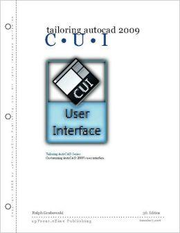 Tailoring AutoCAD CUI 2009