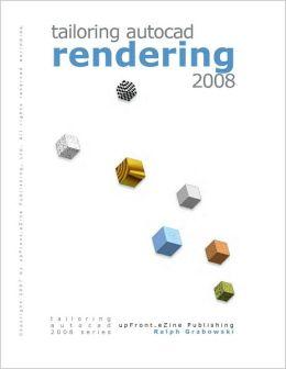 Tailoring Rendering 2008