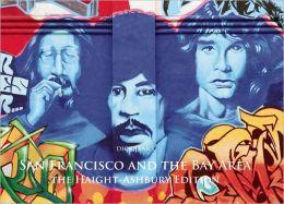 San Francisco and the Bay Area: The Haight-Ashbury Edition
