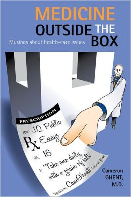 Medicine Outside the Box: Musings about health-care issues